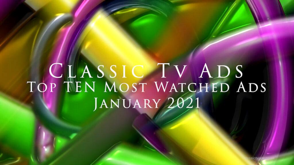 Classic Tv Ads Top Ten  (January 2021)